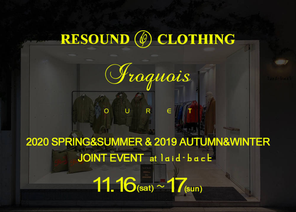 RESOUND CLOTHING / Iroquois / OURET合同イベントのご案内